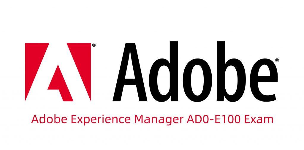 Adobe AD0-E100 Exam