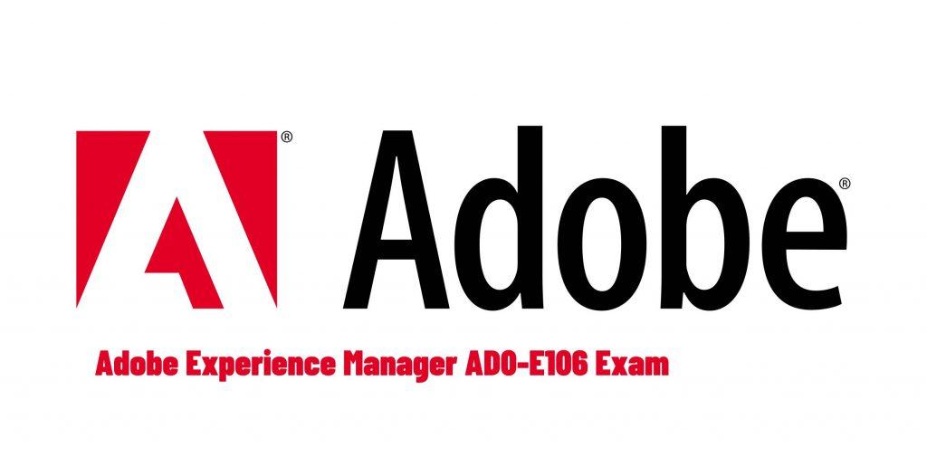 Adobe AD0-E106 Exam